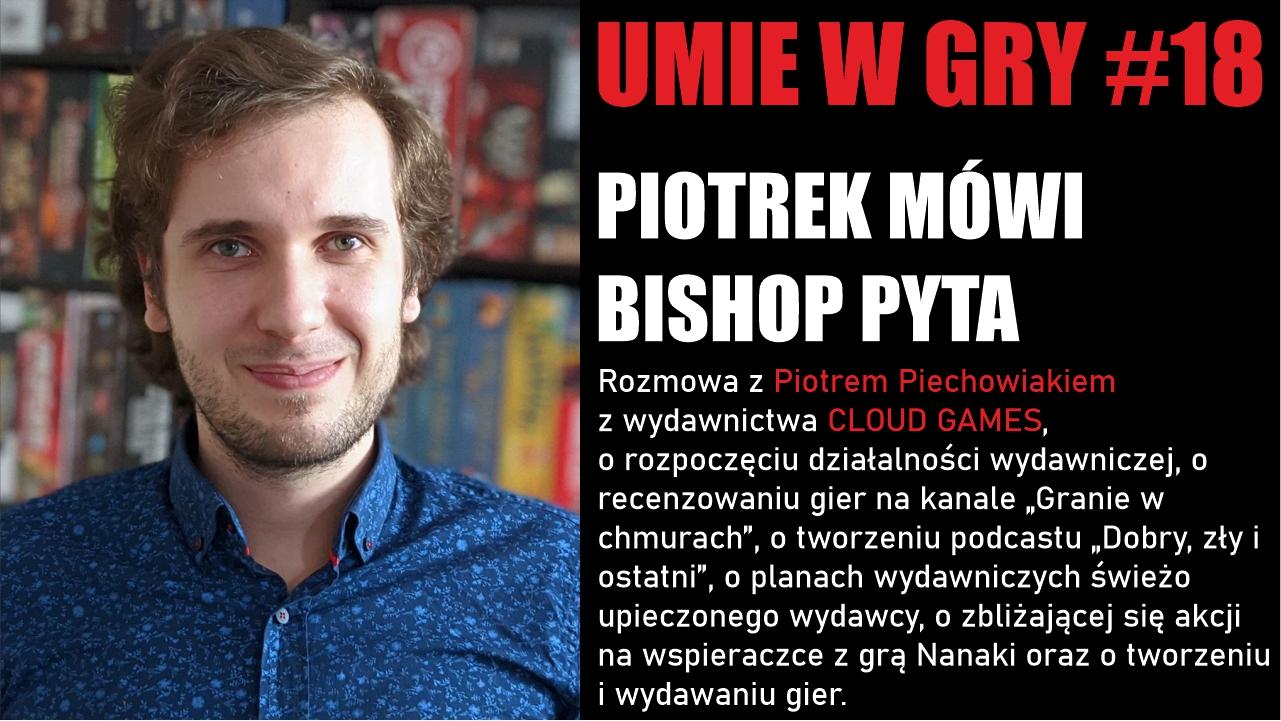 #18 UMIE W GRY PIOTR PIECHOWIAK