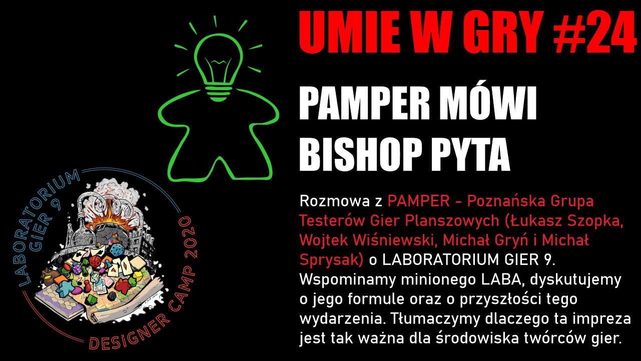 #24 UMIE W GRY PAMPER o LABORATORIUM GIER 9