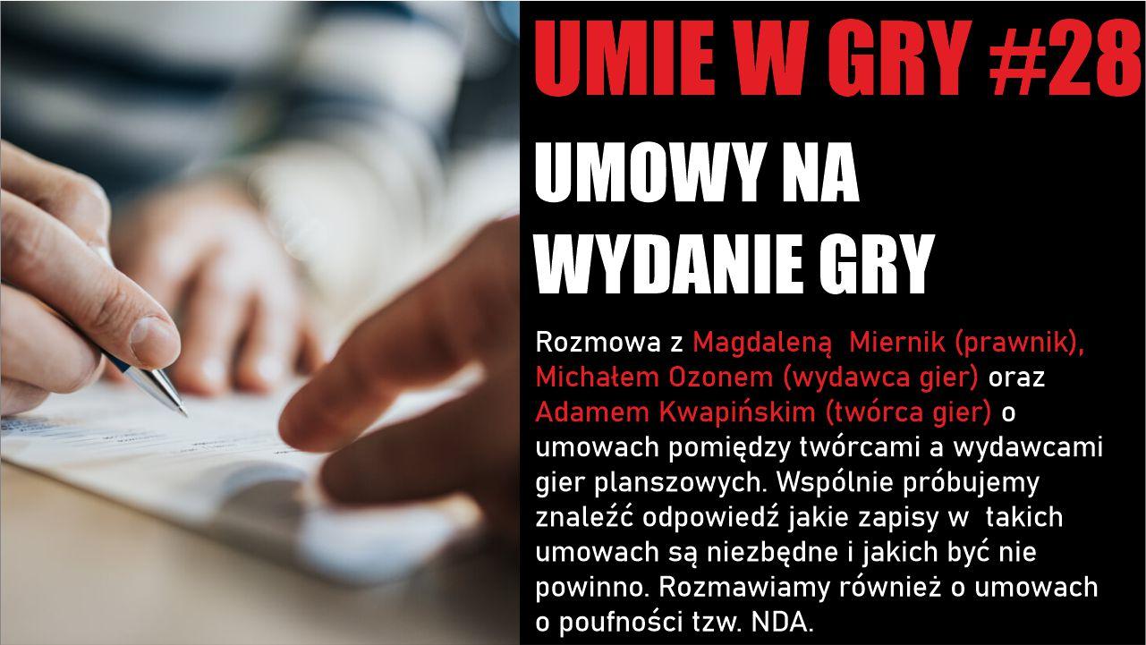 #28 UMIE W GRY UMOWY AUTOR WYDAWCA